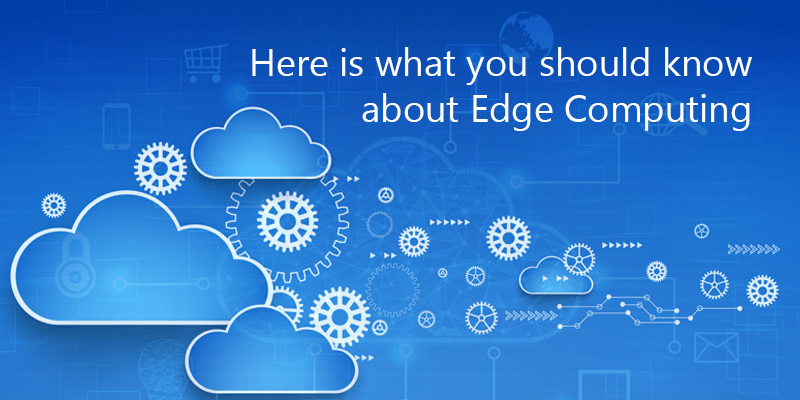 What is Edge Computing and what are its applications