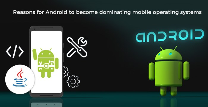 Why Android is the most popular one than other operating systems?