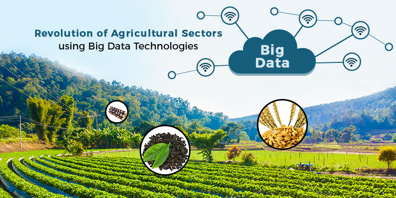 Role of Big Data Technologies in Agriculture Sector