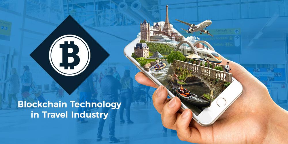 Blockchain Technology in Travel Industry 2020