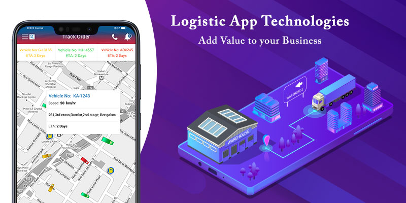 Logistics App Development Technologies That You Cannot Ignore In 2020